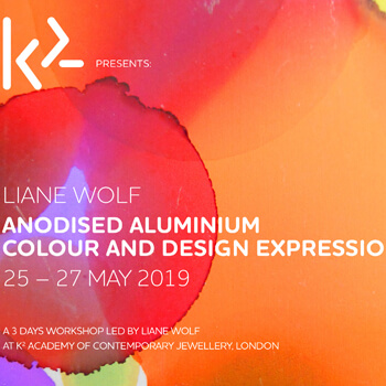 Liane Wolf: Anodised Aluminium - Colour And Design Expression In Metal at K2 Academy Of Contemporary Jewellery