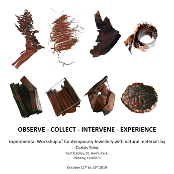Experimental Workshop of Contemporary Jewellery with natural materials with Carlos Silva