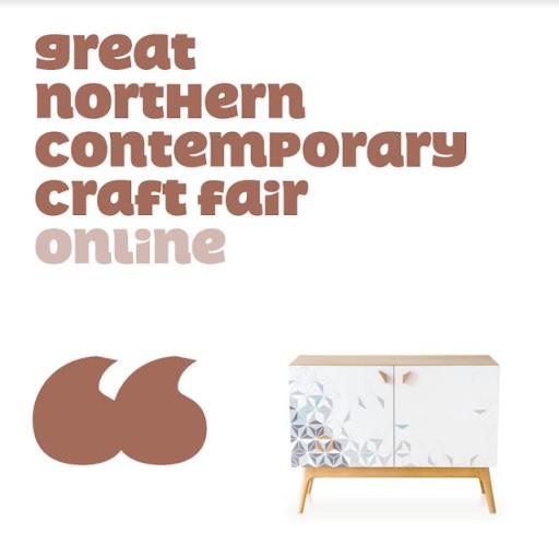 Great Northern Contemporary Craft Fair & GNCCFonline 2021