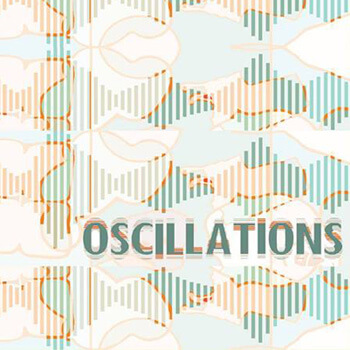 Oscillations Exhibition